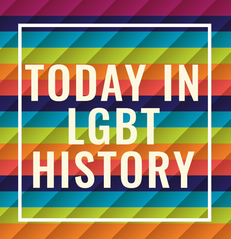 Today In Lgbt History August 18th The Montrose Center