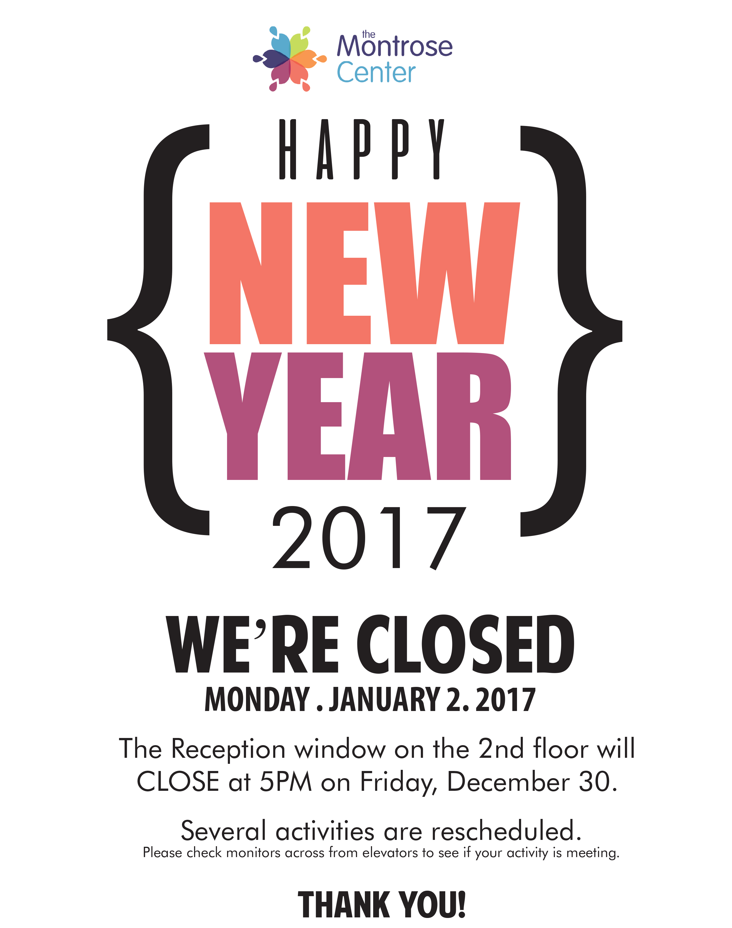 Closing Sign Holiday New Years - the Montrose Center