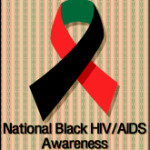 National Black HIV/AIDS Awareness