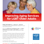 Improving Aging Services for LGBT Older Adults - Nov 13
