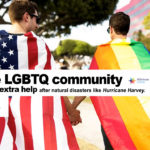 Why the LGBTQ Community Needs Extra Help After Natural Disasters Like Hurricane Harvey