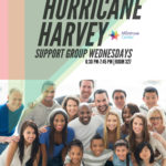 Hurricane Harvey Support Group (Every Wednesday)