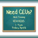 Need CEUs? Three Hours HIV/AIDS on April 16th