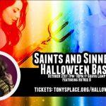 Tony's Place: Saints & Sinners Halloween Bash