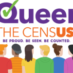 Queer The Census 2020! Because You Count!